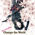 4th Mini Album「Change the World」<通常盤>